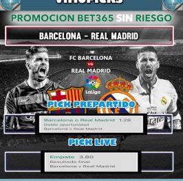Barcelona – Real Madrid  Sin Riesgo